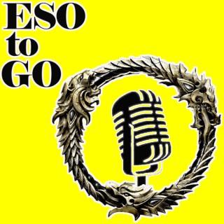 ESO to GO - An Elder Scrolls Online Podcast