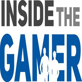 Inside the Gamer