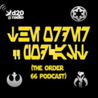 Order 66 Podcast Saga Edition