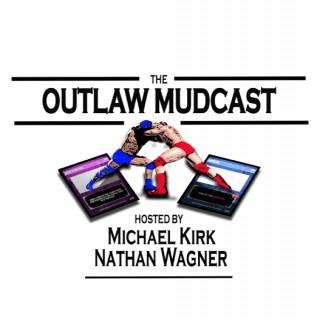 Outlaw Mudcast