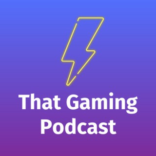 That Gaming Podcast