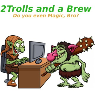 2 Trolls & a Brew
