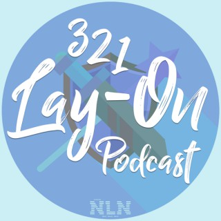 321 Lay-On! Podcast