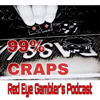 99% CRAPS