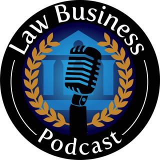 Law Business Podcast