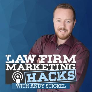 Law Firm Marketing Hacks Podcast