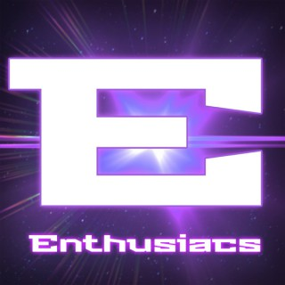 Enthusiacs - Video Games, Movies, and More