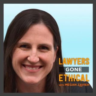 Lawyers Gone Ethical