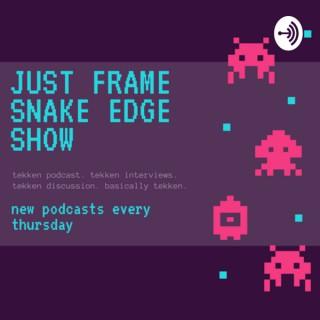 Just Frame Snake Edge