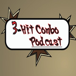 3 Hit Combo Podcast