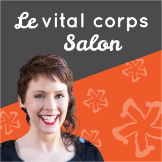 Le vital corps Salon
