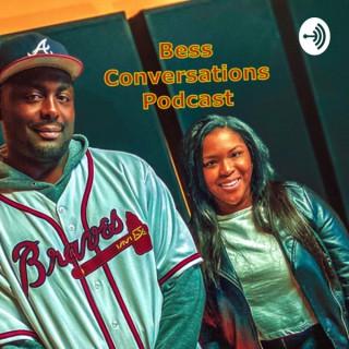 Bess Conversations
