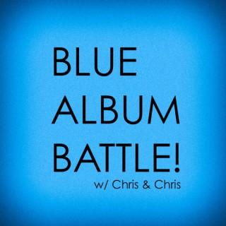 Blue Album Battle