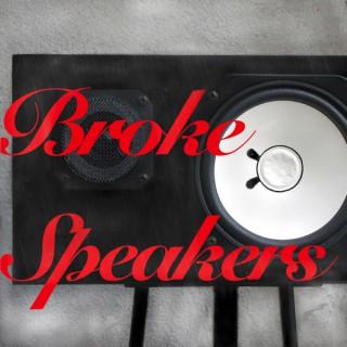 Broke Speakers