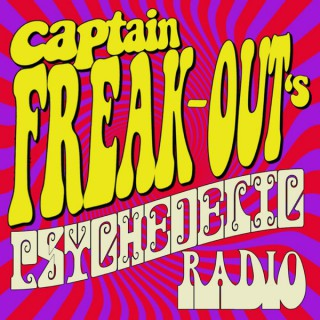 Captain Freak-Out's Psychedelic Radio