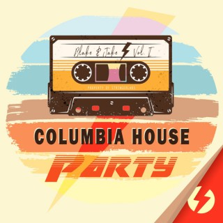 Columbia House Party