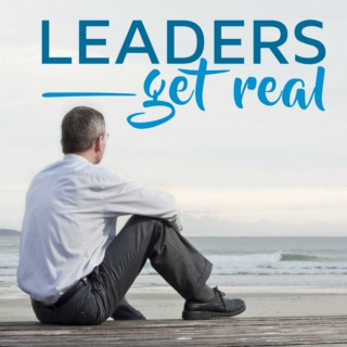 Leaders Get Real