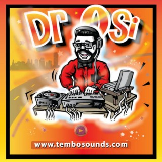 Dr. Osi's - Tembo Sounds Show