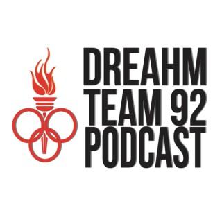 Dreahm Team 92' Podcast