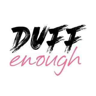 Duff Enough