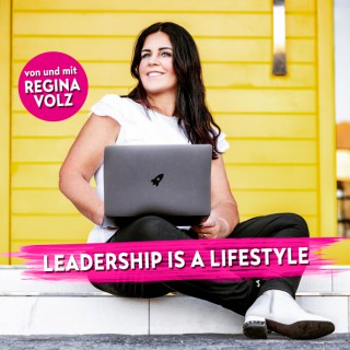 Leadership is a Lifestyle - Führung   Recruiting   Karriere