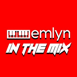 Emlyn In The Mix Podcast