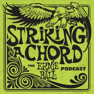 Ernie Ball: Striking A Chord