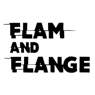 Flam and Flange