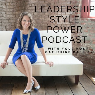 Leadership Style Power Podcast