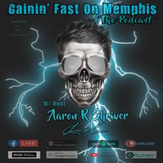 Gainin' Fast On Memphis