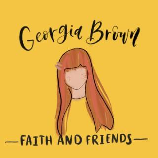 Georgia Brown Faith & Friends