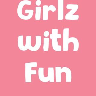 Girlz With Fun