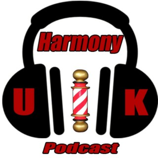 Harmony UK Podcast
