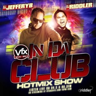 In Da Club with DJ JEFFERYB & DJ RIDDLER