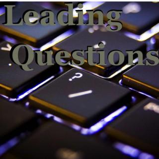 Leading Questions Podcast
