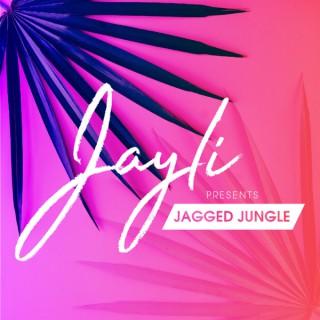 Jayli Presents: Jagged Jungle