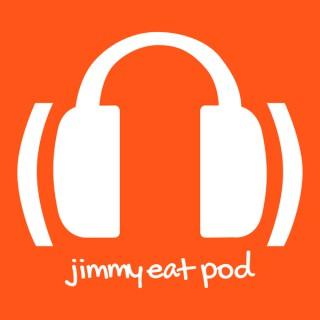 Jimmy Eat Pod
