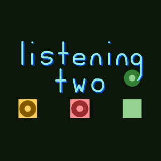 Listening Two