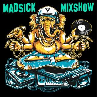 Madsick Mix Show
