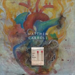 Matthew Carroll Podcast