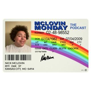 McLovin Monday
