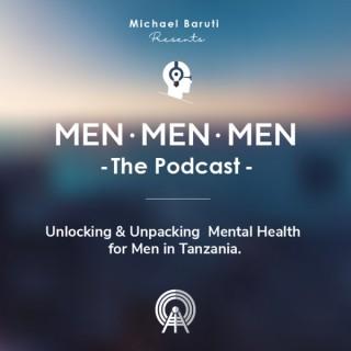 Men. Men. Men. - The Podcast -
