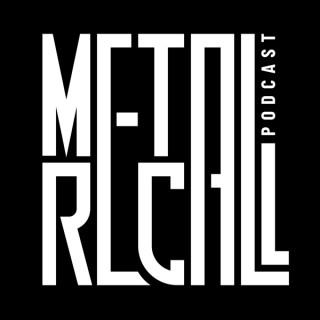 Metal Recall Podcast
