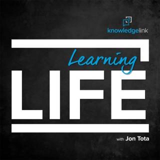 Learning Life with Jon Tota