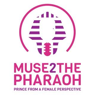 Muse 2 the Pharaoh