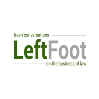 LeftFoot - Fresh Conversations on the Business of Law