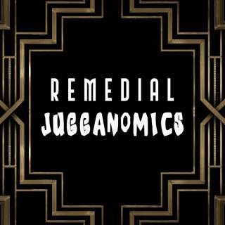 Remedial Jugganomics