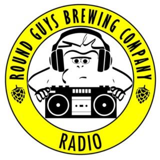 Round Guys Radio presented by Round Guys Brewing Company
