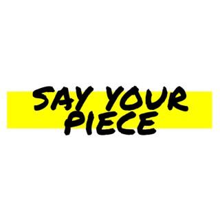 Say Your Piece Podcast
