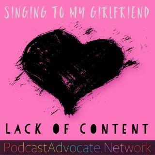 Singing To My Girlfriend